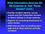what information sources do we examine to test those issues cont
