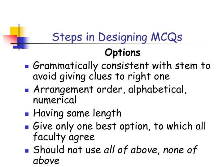 Steps in Designing MCQs