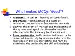 what makes mcqs good