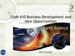code 610 business development and new opportunities