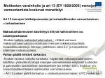 moitteeton varainhoito ja art 13 ey 1828 2006 menojen varmentamista koskevat menettelyt