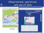 observations operations and use of data