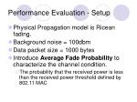 performance evaluation setup