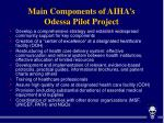 main components of aiha s odessa pilot project