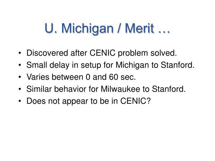 U. Michigan / Merit …