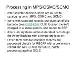 processing in mps osmc scmc