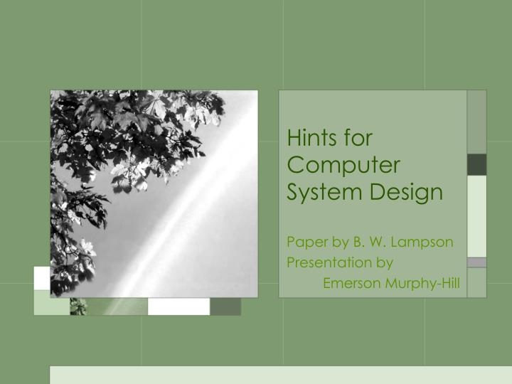 paper by b w lampson presentation by emerson murphy hill n.