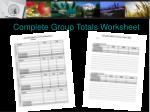 complete group totals worksheet