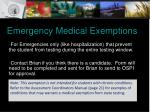 emergency medical exemptions