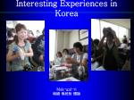 interesting experiences in korea