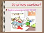 do we need excellence2