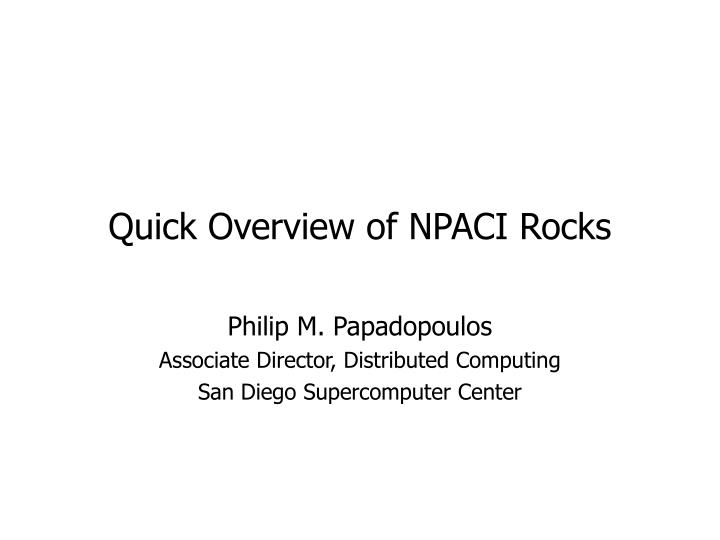 quick overview of npaci rocks n.