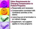 other requirements for charging compensation to federal programs