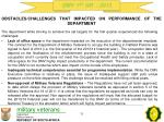 obstacles challenges that impacted on performance of the department