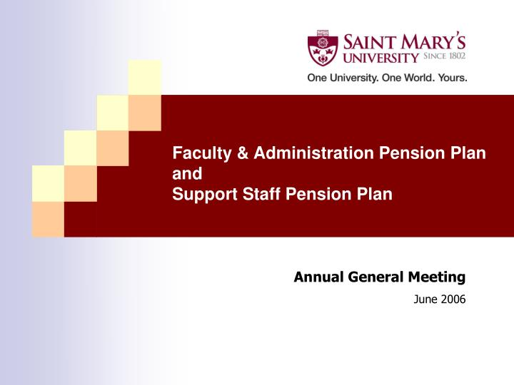 faculty administration pension plan and support staff pension plan n.