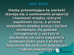 styl ycia