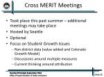 cross merit meetings