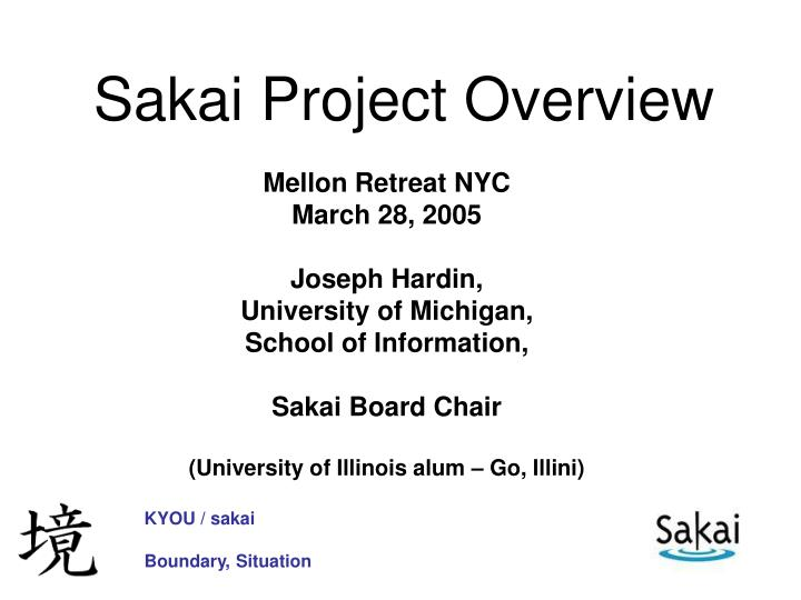 sakai project overview n.