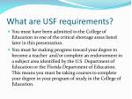 what are usf requirements