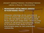 zasady nawi zywania i rozwi zywania um w o prac tymczasow29
