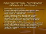 zasady nawi zywania i rozwi zywania um w o prac tymczasow62