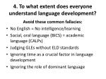 4 to what extent does everyone understand language development