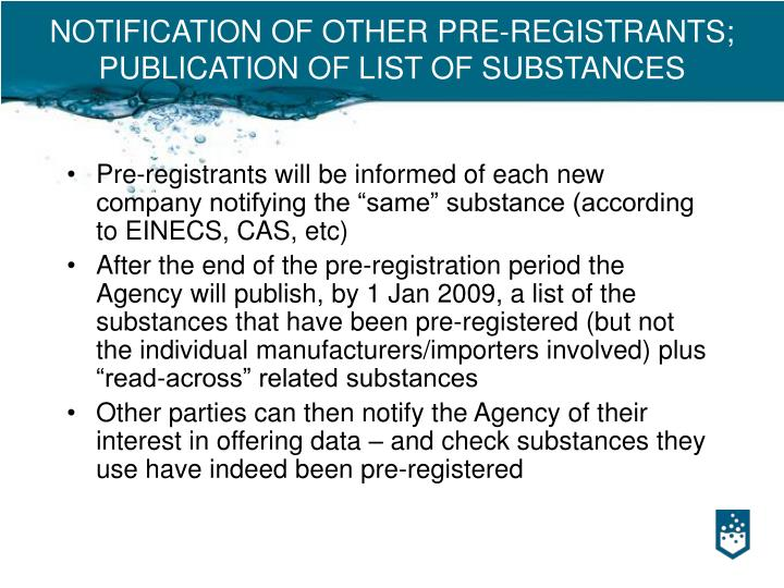 NOTIFICATION OF OTHER PRE-REGISTRANTS; PUBLICATION OF LIST OF SUBSTANCES