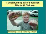 1 underfunding basic education affects all children