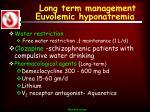 long term management euvolemic hyponatremia