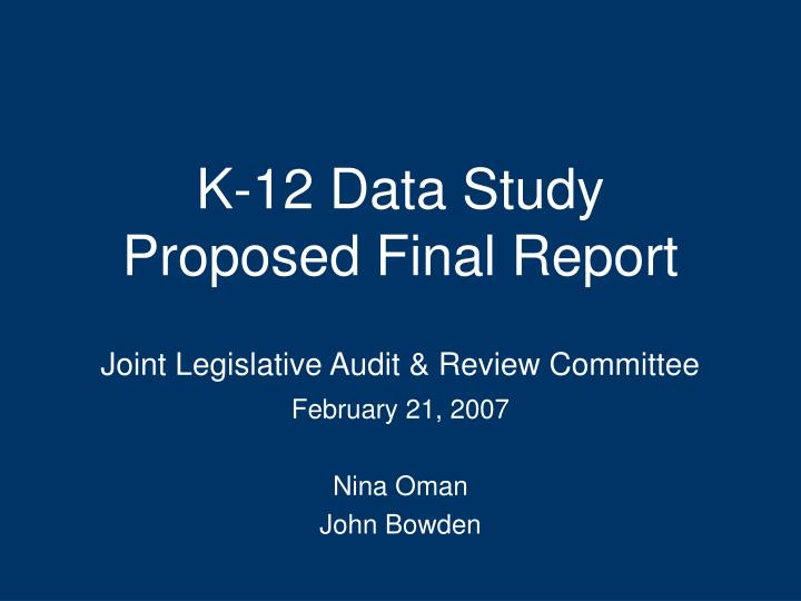 k 12 data study proposed final report n.