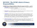 review the ocme s role primary responsibilities1