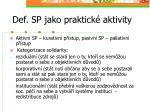 def sp jako praktick aktivity1