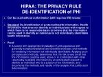 hipaa the privacy rule de identification of phi