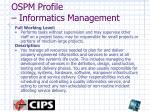 ospm profile informatics management