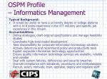 ospm profile informatics management1