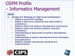 ospm profile informatics management3