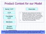 product context for our model1