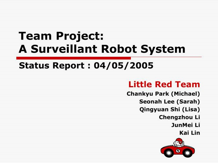 team project a surveillant robot system n.