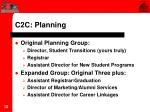 c2c planning