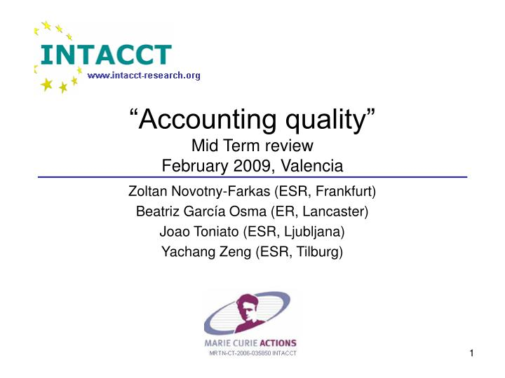 accounting quality mid term review february 2009 valencia n.
