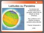 latitudes ou paralelos
