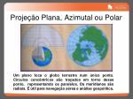 proje o plana azimutal ou polar