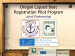 oregon lapsed boat registration pilot program joint partnership
