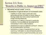 section 2 1 tests benefits to public vs impact on dwc5