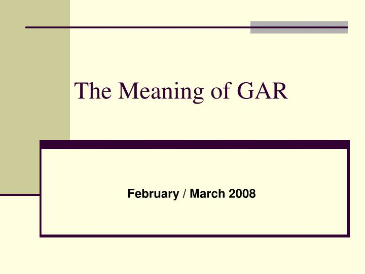 the meaning of gar n.
