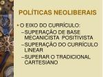 pol ticas neoliberais