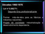 d cadas 1960 1970