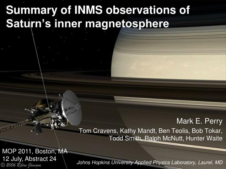 summary of inms observations of saturn s inner magnetosphere n.
