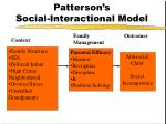 patterson s social interactional model