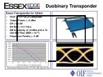 duobinary transponder